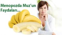 Menopoz döneminde muz felç riskini azaltıyor